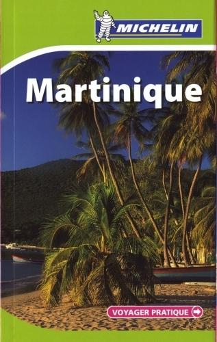 VOYAGER PRATIQUE ; Martinique (édition 2010)