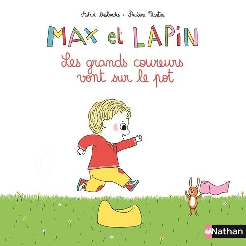 Max et Lapin t.2 ; les grands coureurs vont sur le pot