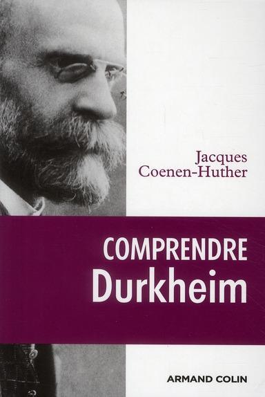 COMPRENDRE DURKHEIM (EDITION 2010)