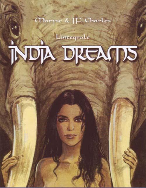 India dreams ; l'intégrale