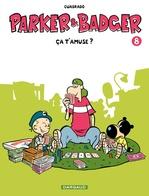 Vente Livre Numérique : Parker et Badger - tome 8 - ça t'amuse ?  - Marc Cuadrado