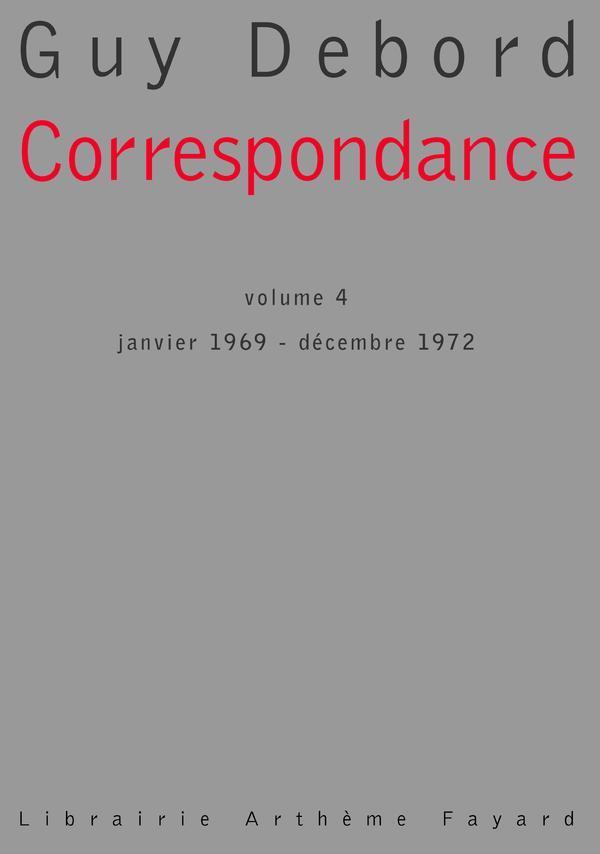 Correspondance t.4 ; janvier 1969 - décembre 1972