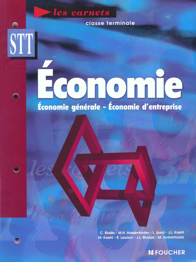Economie generale economie d'entreprise ; terminale stt