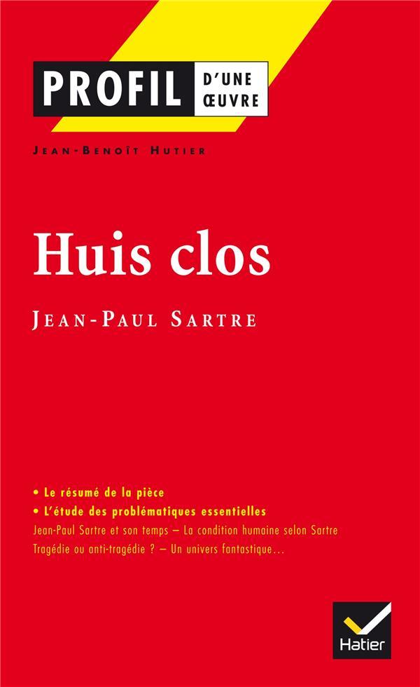 HUTIER, J-B - HUIS CLOS, DE JEAN-PAUL SARTRE