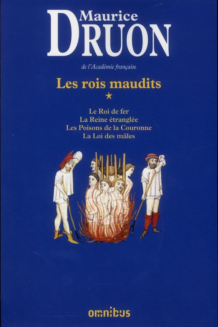 Les rois maudits ; INTEGRALE VOL.1 ; T.1 A T.4