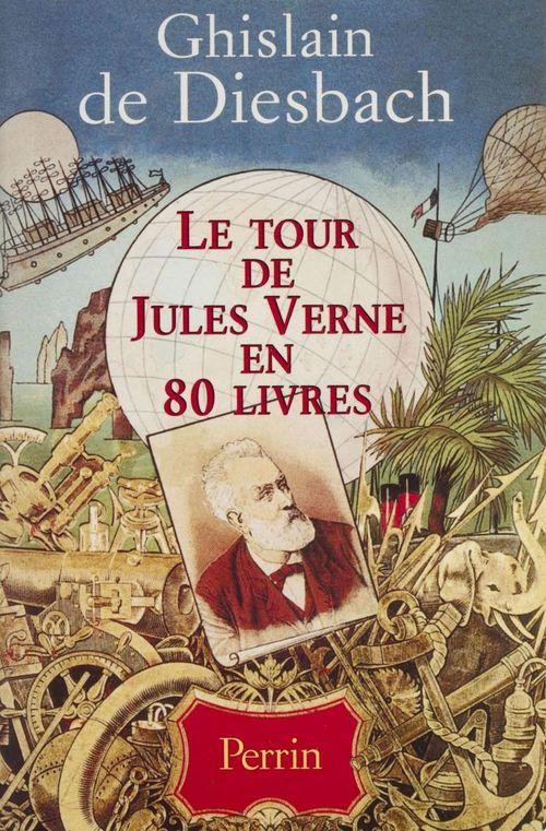 Le Tour de Jules Verne en 80 livres