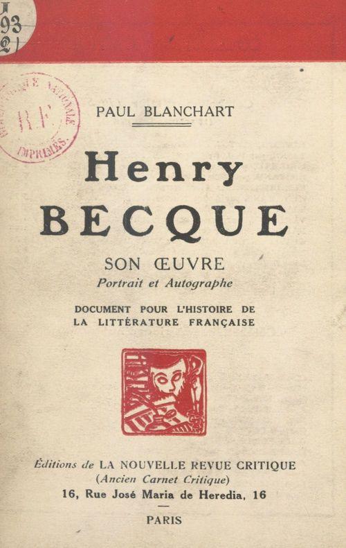 Henri Becque : son oeuvre, portrait et autographe