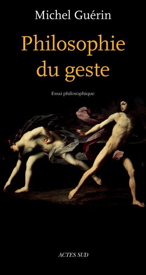 Philosophie Du Geste