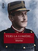 Vente EBooks : Vers la lumière...  - Séverine