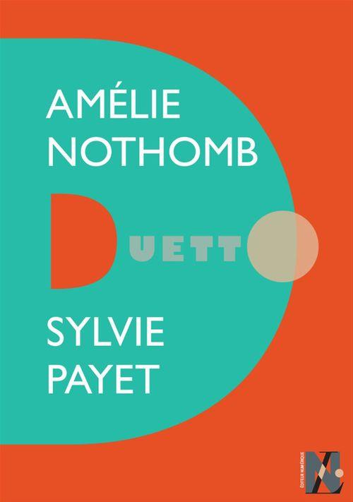 Amélie Nothomb - Duetto