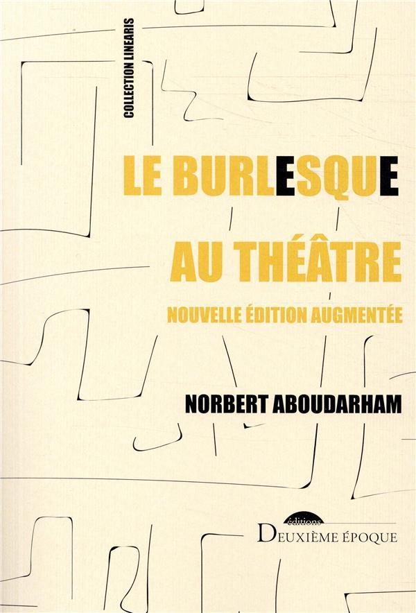 Le burlesque au théâtre