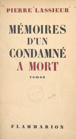 Mémoires d'un condamné à mort