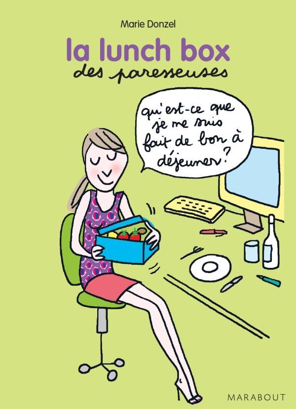 La lunch box des Paresseuses  - Marie Donzel