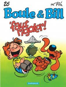 Boule & Bill T.26 ; 'faut rigoler !