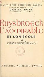 Ruysbroeck l'admirable et son école