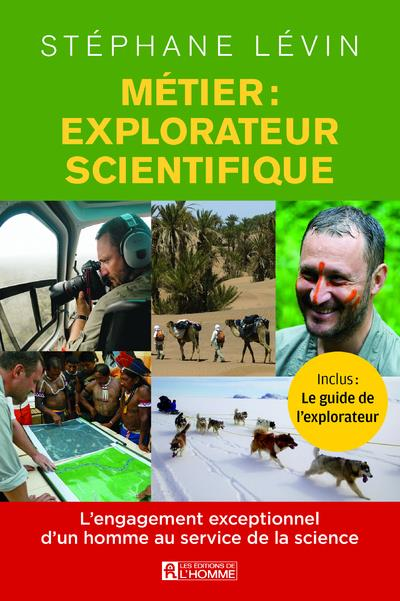 Métier : explorateur scientifique