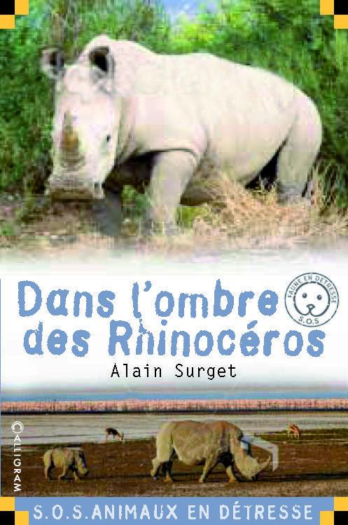 Dans l'ombre des rhinoceros