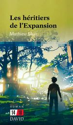 Vente Livre Numérique : Les héritiers de l'Expansion  - Mathieu Muir