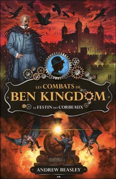 Les combats de Ben Kingdom t.2 ; le festin des corbeaux