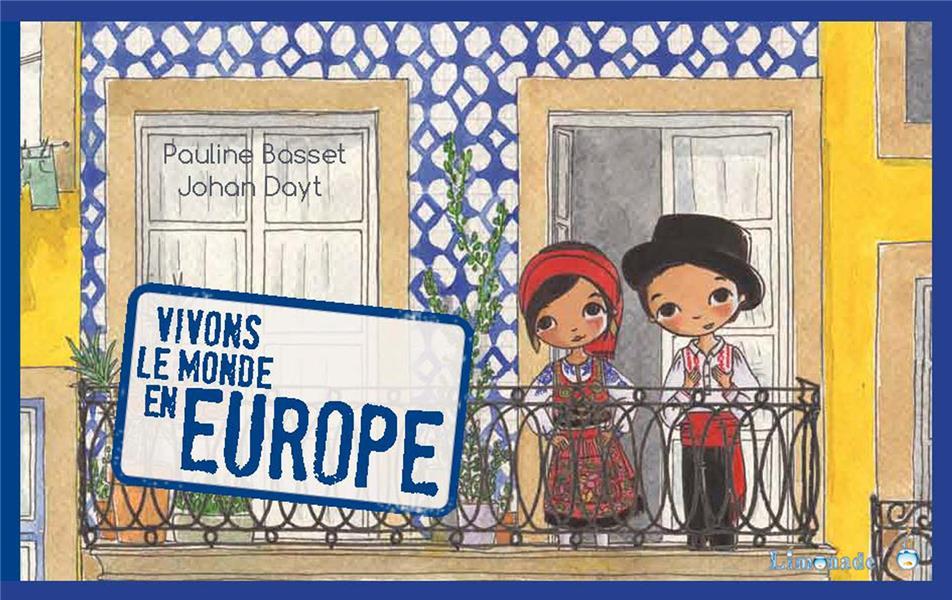 Vivons le monde ; en Europe