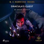 Vente AudioBook : B. J. Harrison Reads Dracula's Guest  - Bram STOKER