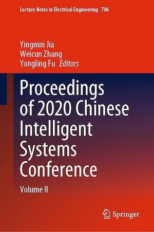 Proceedings of 2020 Chinese Intelligent Systems Conference  - Yingmin Jia  - Weicun Zhang  - Yongling Fu