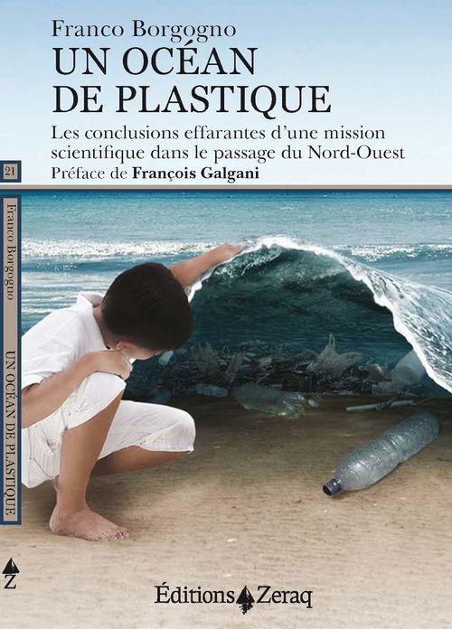 Un océan de plastique ; les conclusions effarantes d'une mission scientifique dans le passage du Nord-Ouest