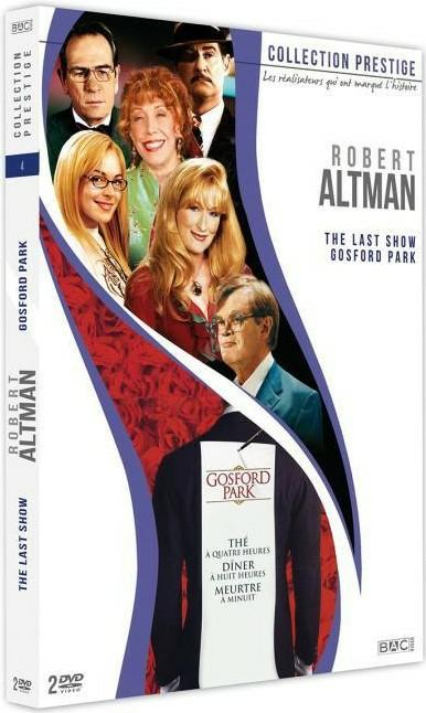 Robert Altman : The Last Show + Gosford Park