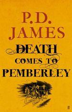 Vente Livre Numérique : Death Comes to Pemberley  - P. D. James