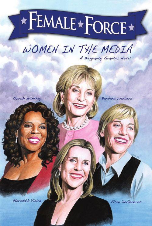 Female Force: Women in the Media