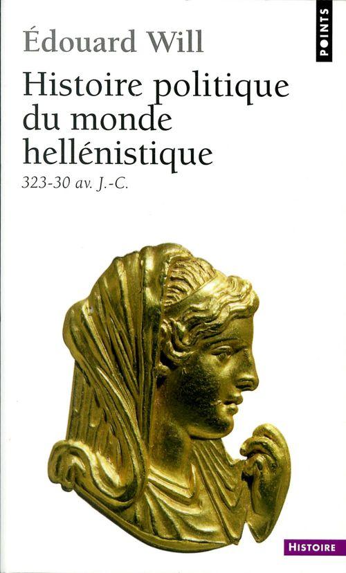 Histoire politique du monde hellénistique, 323-30 avant J.-C.