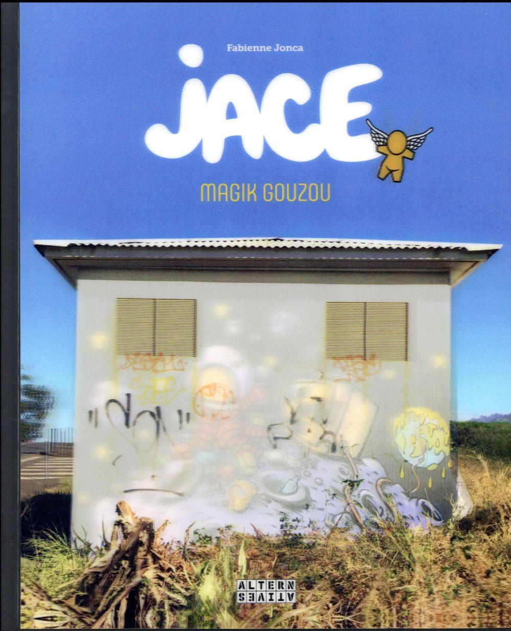 Jace ; magik Gouzou