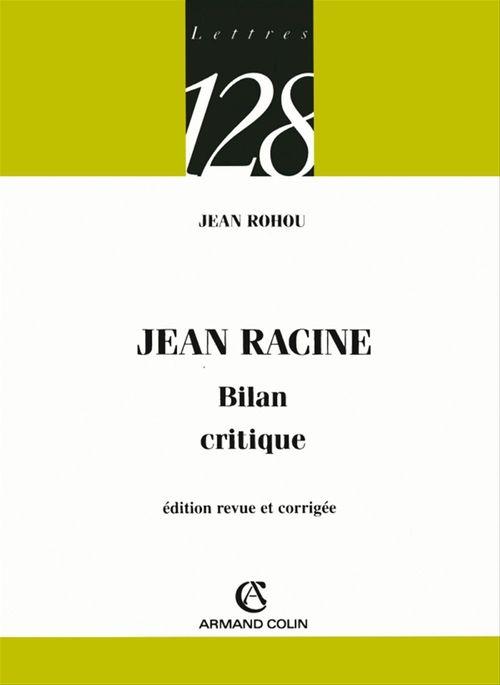 Jean Racine ; bilan critique