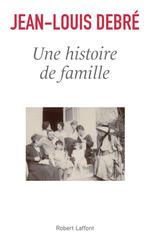 Vente Livre Numérique : Une histoire de famille  - Jean-Louis Debré