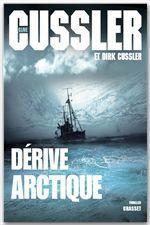 Vente EBooks : Dérive arctique  - Clive Cussler - Dirk Cussler