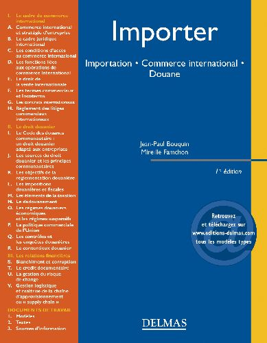 Importer - Importation . Commerce International . Douane - 1ere Ed.