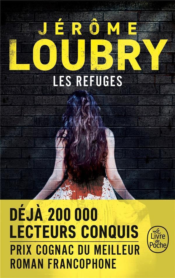 LOUBRY, JEROME - LES REFUGES