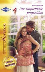 Vente EBooks : Une surprenante proposition (Harlequin Horizon)  - Raye Morgan