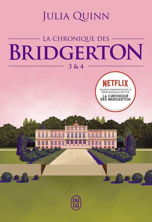 La chronique des bridgerton - tomes 3 & 4
