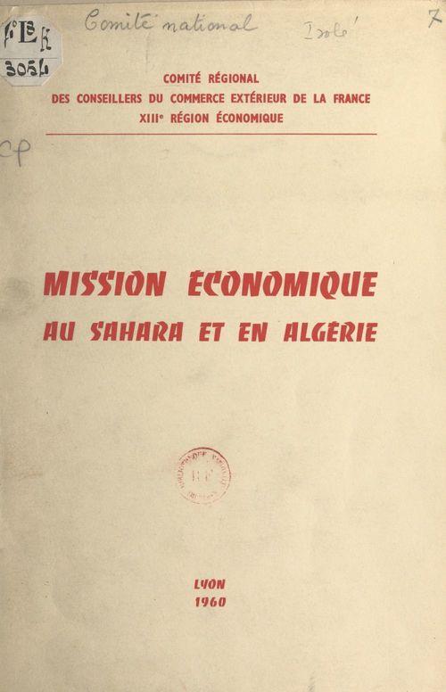 Mission économique au Sahara et en Algérie, 7-14 novembre 1959