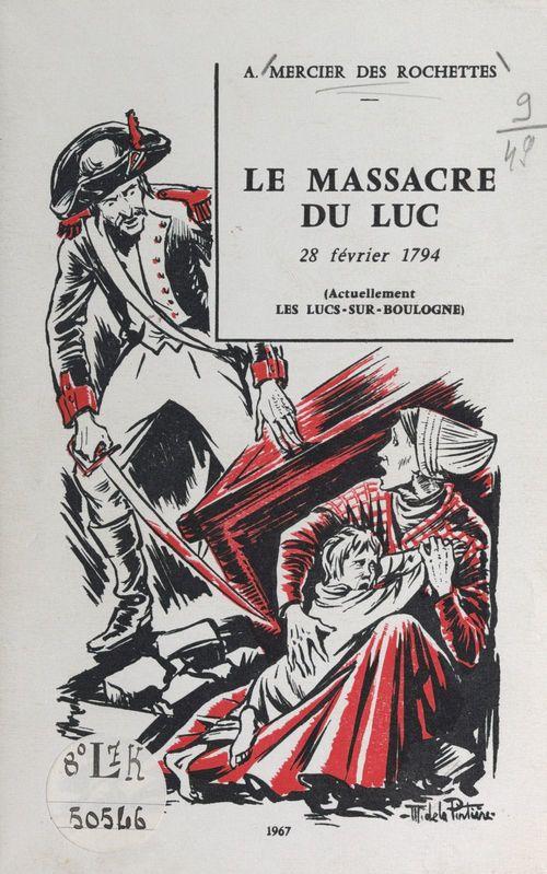 Le massacre du Luc, 28 février 1794