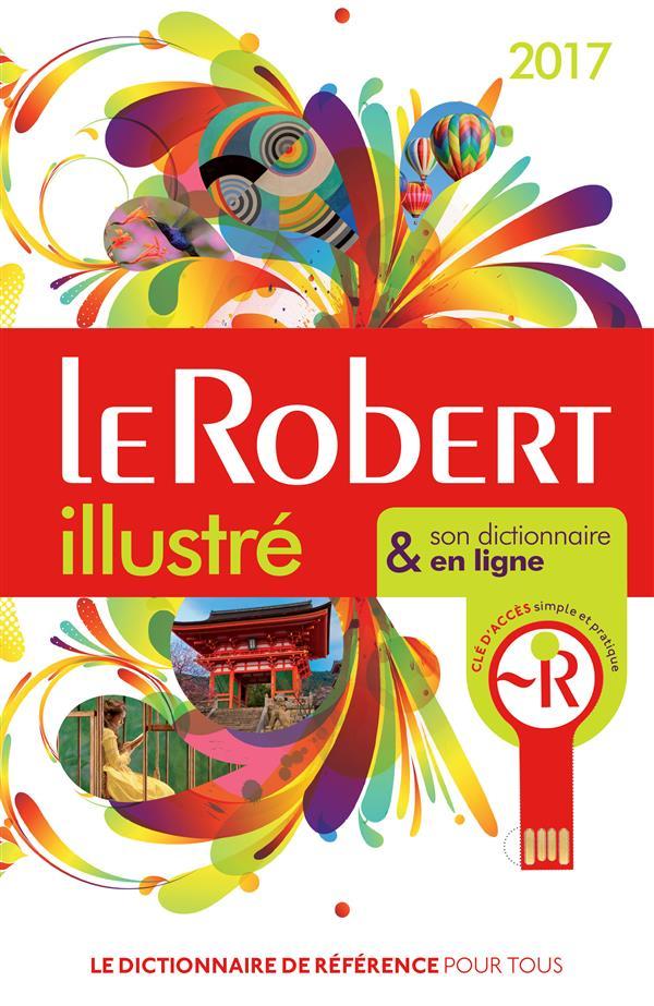 Le Robert illustré et son dictionnaire internet ; + clé (édition 2017)
