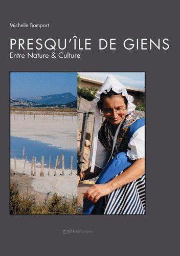 Presqu'île de Giens ; entre nature et culture