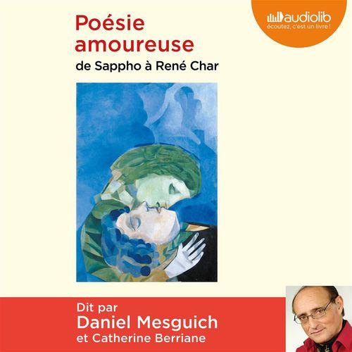 Poésie amoureuse ; de Sappho à René Char