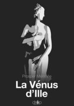 Vente Livre Numérique : La Vénus d'Ille  - Prosper Mérimée