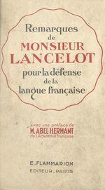 Remarques de Monsieur Lancelot pour la défense de la langue française