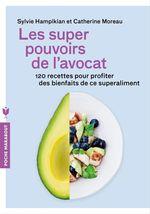 Vente Livre Numérique : Les super pouvoirs de l'avocat  - Sylvie Hampikian - Catherine Moreau