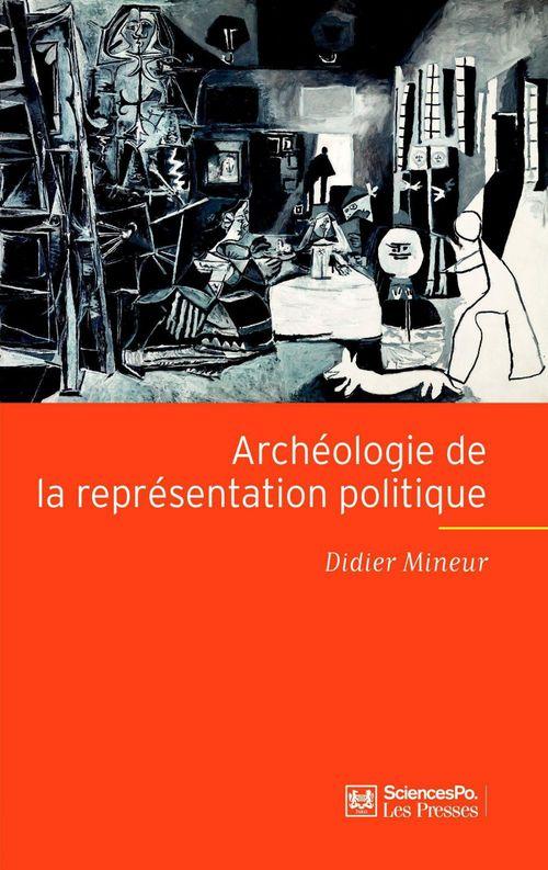 Archéologie de la représentation politique ; structure et fondement d'une crise