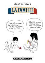 Couverture de Bastien Vives T02 - La Famille