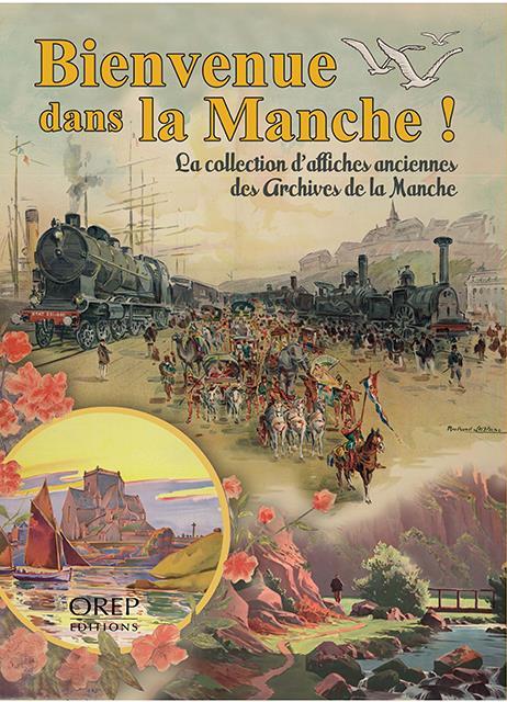 bienvenue dans la Manche ! la collection d'affiches anciennes des Archives de la Manche